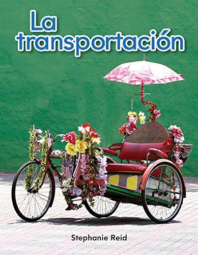 La Transportacion (Transportation) (Spanish Version) (La Transportacion (Transportation)) (Literacy, Language, & Learning) por Stephanie Reid