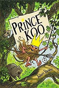 Prince Koo, tome 1 par Stower