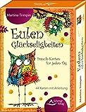Eulen-Glückseligkeiten: Impuls-Karten für jeden Tag - 44 Karten mit Anleitung - Martina Trimpin