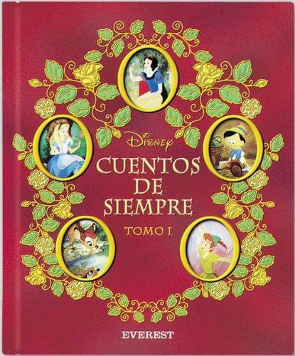 Cuentos de Siempre Disney. Tomo I (Álbumes Disney) por Walt Disney Company