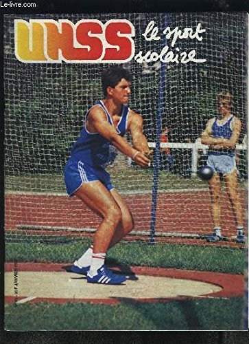 UNSS, le sport scolaire - N°45 - JANVIER 1987 : VOLLEY BALL + NATATION SYNCHRONISEE + ATHLETISME POSTER + TOUR DE FRANCE AS + TOIS AS A L'HONNEUR : DOURDAN + INFORMATIQUE + CHANMPIONNAT DE FRANCE DE SKI : UN PAE ! + FNSU...ETC. par COLLECTIF