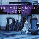 The Million Dollar Hotel: Music From The Motion Picture (2000 Film) by unknown Soundtrack edition (2000) Audio CD