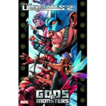 Ultimates 2 - Volume 1: Gods and Monsters