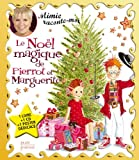 Le Noël magique de Pierrot et Marguerite (1CD audio)