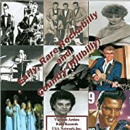 Early, Rare Rockabilly and Country (Hillbilly)