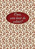 Image de Oma, was hast du erlebt?: Erinnerungsalbum