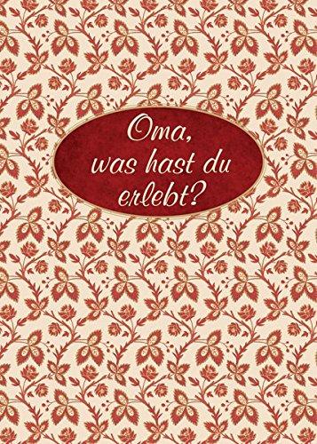 oma-was-hast-du-erlebt-erinnerungsalbum