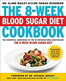 The 8-Week Blood Sugar Diet Cookbook