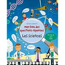 Les sciences - Mon livre des questions réponses