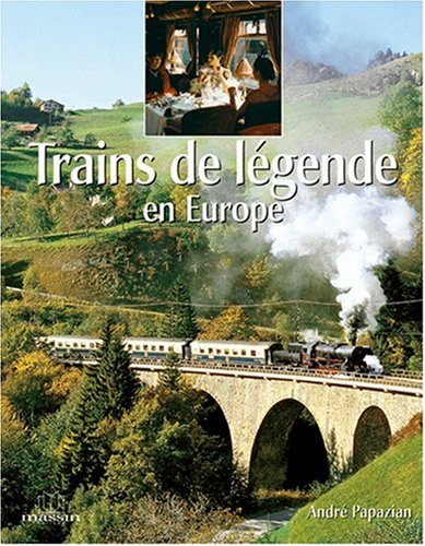Trains de legendes en europe
