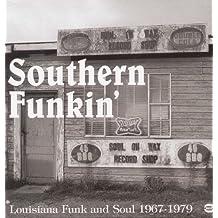 Southern Funkin': Louisiana Funk & Soul 1967-1979 [Vinyl LP]