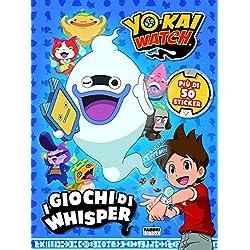 I giochi di Whisper. Yo-kai Watch. Con adesivi. Ediz. a colori