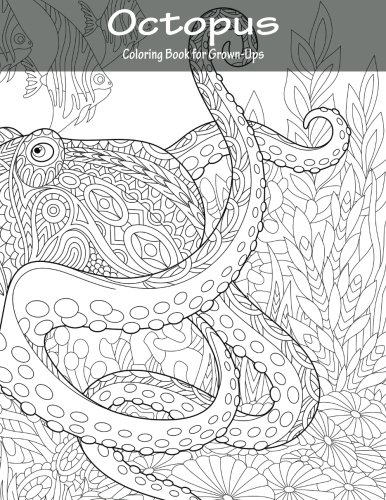 Octopus Coloring Book for Grown-Ups 1: Volume 1