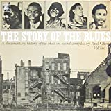 The Story of the Blues, Vol. 2 - A documentary history of the blues on record compiled by Paul Oliver [Vinyl Doppel-LP] [Schallplatte]