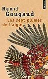 les sept plumes de l aigle