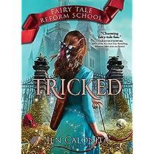 Tricked (Fairy Tale Reform School Book 3) (English Edition)