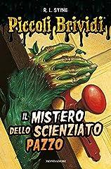 Idea Regalo - Il mistero dello scienziato pazzo. Piccoli brividi