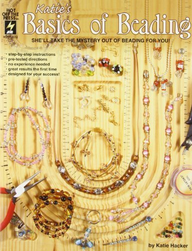 Katie's Basics of Beading by Katie Hacker (2003-07-01)