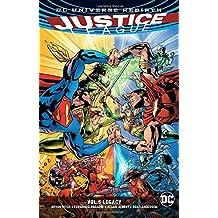 Justice League Vol. 5: Legacy (Rebirth) (JLA (Justice League of America), Band 5)