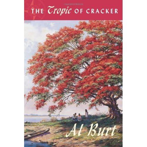 The Tropic of Cracker (Florida History and Culture) by Al Burt Jr. (1999-10-10)