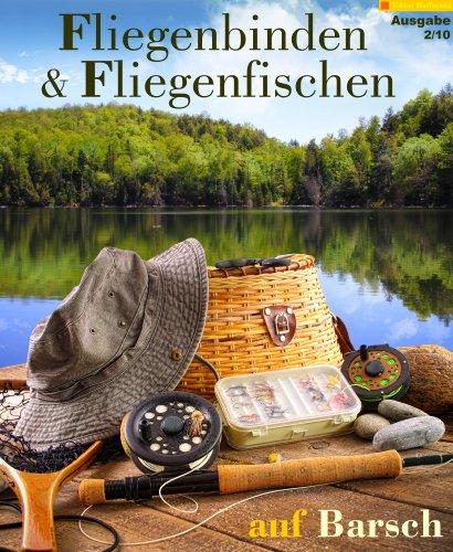 Fliegenbinden & Fliegenfischen auf Barsch (Fliegenfischen & Fliegenbinden 2) (Fliegenfischen Barsch)