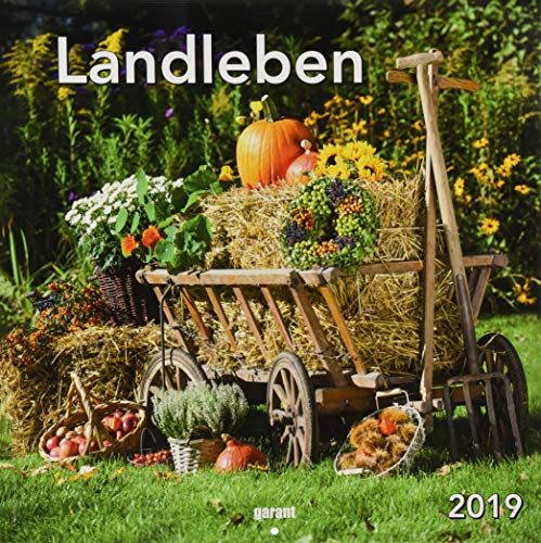 Monatskalender Landleben 2019: 30 x 30 cm