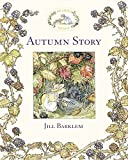 Cover of: Autumn Story (Brambly Hedge) | Jill Barklem