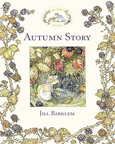 Autumn Story (Brambly Hedge) por Jill Barklem