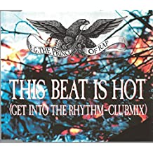This beat is hot (Get into the rhythm-Clubmix, 1991)