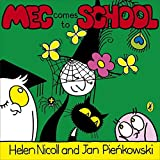 Meg & Mog: Meg Comes to School (Meg and Mog)