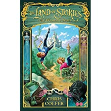 The Wishing Spell: Book 1 (The Land of Stories)
