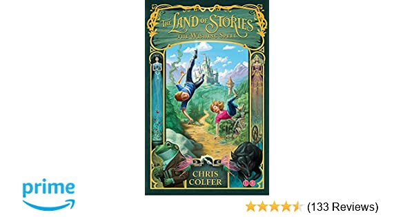 The Wishing Spell: Book 1 (The Land of Stories): Amazon co