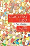 Northeast India: A Place of Relations