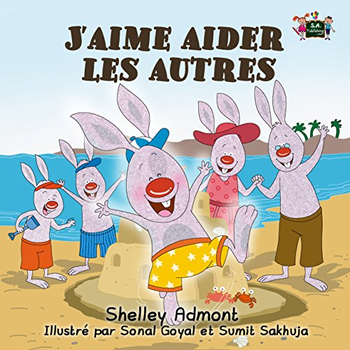 Livre J'aime aider les autres (kids books in french, livres en français pour enfants, french story books for kids) (French Bedtime Collection) pdf epub