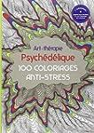 Art-Th�rapie Psych�d�lique: 100 color...