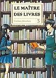 Telecharger Livres Maitre des livres le Vol 3 (PDF,EPUB,MOBI) gratuits en Francaise