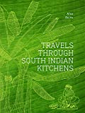 #5: Travels Through South Indian Kitchens