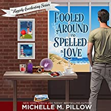 Fooled Around and Spelled in Love: A Cozy Paranormal Mystery: The Happily Everlasting Series, Book 3