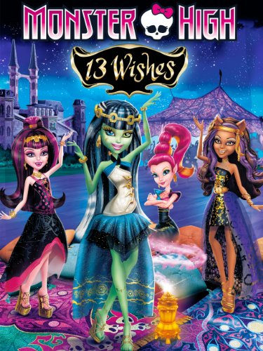 Monster High: Thirteen Wishes ()