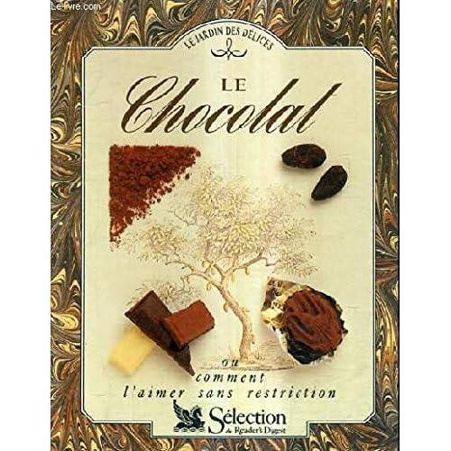 Le chocolat.