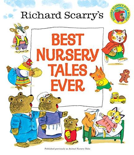 Best Nursery Tales Ever por Richard Scarry