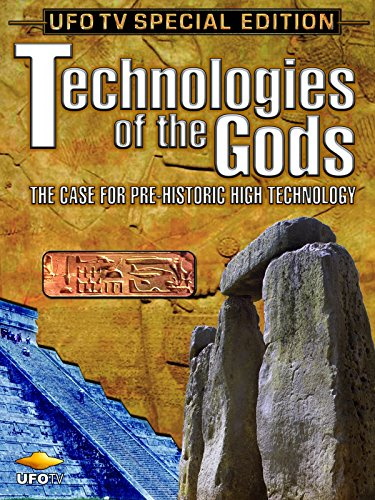 technologies-of-the-gods-the-case-for-pre-historic-high-technology