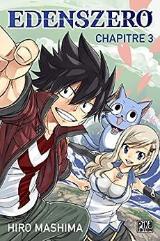 Edens Zero Chapitre 003 : Les aventuriers par [Mashima, Hiro]