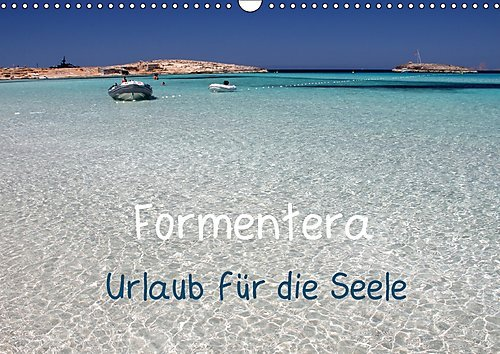Preisvergleich Produktbild Formentera - Urlaub für die Seele (Wandkalender 2017 DIN A3 quer): Warum in die Ferne schweifen, wenn das Paradies doch so nah ist (Monatskalender, 14 Seiten ) (CALVENDO Orte)