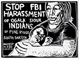 POLITICAL STOP FBI NATIVE AMERICAN CIVIL RIGHTS USA ART POSTER PRINT CC6784