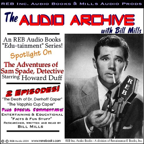 A Sam Spade Audio Double-Feature Starring Howard Duff, Volume 1  Audiolibri