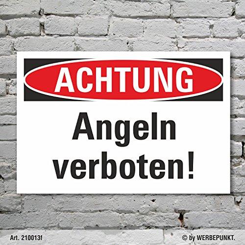Schild Achtung Angeln verboten Hinweisschild Verbotsschild 3 mm Alu-Verbund 450 x 300 mm