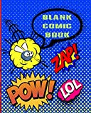 """Blank Comic Book: Over 100 pages with 4 different empty cartoon grids forDrawing yourself, increase creativity & drawing for kids. Format 8""""x10"""" (20.32cm x 25.4cm)"""