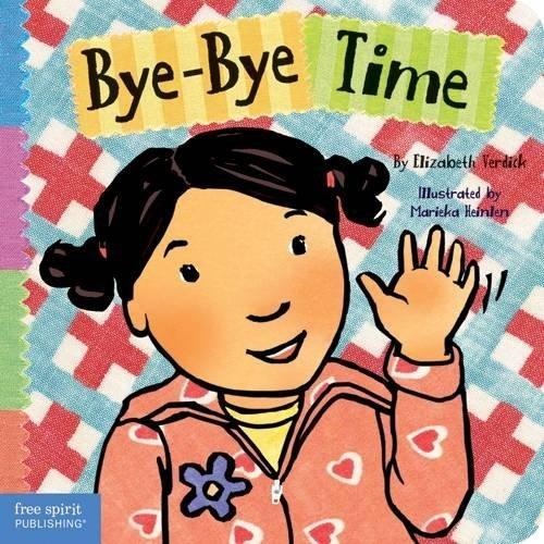 Bye-Bye Time (Toddler Tools Series)