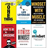 One thing,life leverage,mindset with muscle, how to be fucking awesome,fitness mindset and mindset carol dweck 6 books collection set